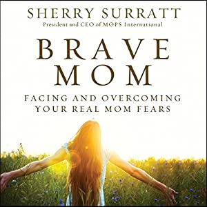 Brave Mom Audiobook