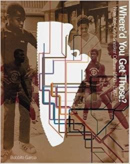Whered You Get Those?: New York Sneaker Culture 1960-1987: Amazon.es: Bobbito Garcia: Libros en idiomas extranjeros