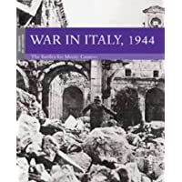 War in Italy, 1944: The Battles for Monte Cassino (Moments of history)