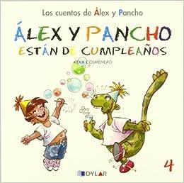 ALEX Y PANCHO DE CUMPLEAÑOS - CUENTO 4: Álex y Pancho están ...