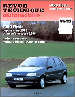 Rta 512.6 ford fiesta essence-diesel (89/96): Amazon.es: ETAI: Libros en idiomas extranjeros
