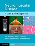 img - for Neuromuscular Disease: A Case-Based Approach book / textbook / text book