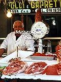 Mezzogiorno Sicily - Palermo, Palermo....