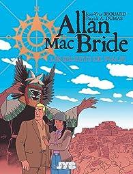Allan Mac Bride, Tome 2 : Les secrets de Walpi par Jean-Yves Brouard