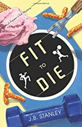 Fit to Die (The Supper Club Mysteries)