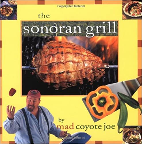 Book The Sonoran Grill (Cookbooks and Restaurant Guides)