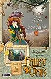 Flox de los colores: Fairy Oak. Serie Cuatro Misterios 3