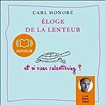 Eloge de la lenteur | Carl Honoré