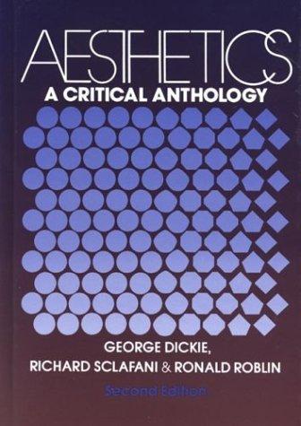 Aesthetics: A Critical Anthology