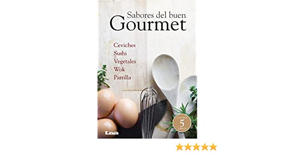 Sabores del buen gourmet (Spanish Edition)