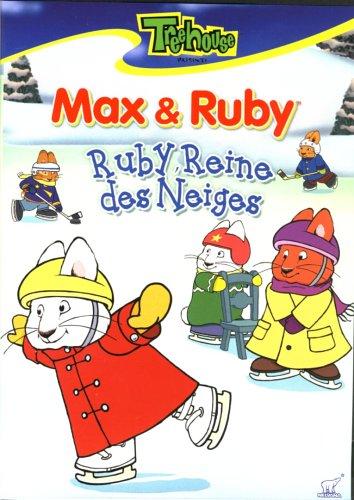 - Max et Ruby - Ruby, Reine des Neiges/Le Comptoir de Limonade de Ruby/Ruby Magicienne/Le Cerf - Volant de Ruby/Le Nouveau Costume de Max/Max Joue de la Musique