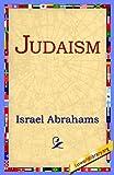 Judaism, Israel Abrahams, 1421801507