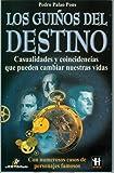 Los Guinos del Destino, Pedro Palao Pons, 9707320753