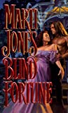 Blind Fortune, Marti Jones, 0843938668