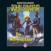 Die Werwolf-Elite (John Sinclair 73) | Jason Dark