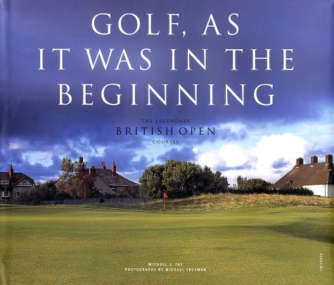 Golf, As it was in the Beginning: The Legendary British Open (British Open Golf)