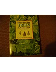 Grow Your Own Trees 2 Ed: A Book and Seeds Second Edition