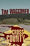 Cross County, Tim Waggoner, 0786950382