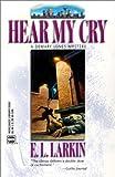 Hear My Cry, E. L. Larkin, 0373263910