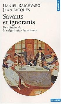 Savants et ignorants par Raichvarg