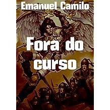 Fora do curso (Portuguese Edition)