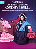 An Easy-to-Make Godey's Doll, G. P. Jones, 0486237109
