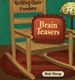 Rocking Chair Brain Teasers, Bob Moog, 1575612275