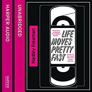Life Moves Pretty Fast Audiobook