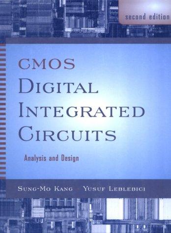 CMOS Digital Integrated Circuits Analysis & Design