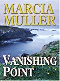 Vanishing Point, Marcia Muller, 0786289449