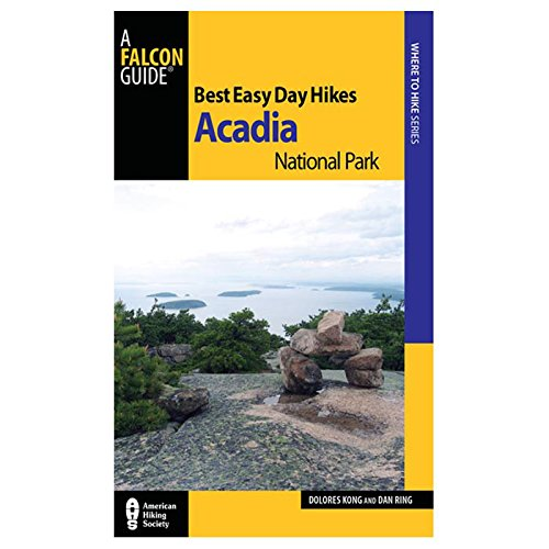 (Best Easy Day Hikes Acadia National Park (Best Easy Day Hikes Series))