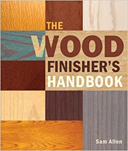 Book The Wood Finisher's Handbook by Sam Allen (2007-01-28)