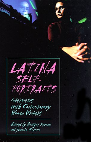 Latina Self-Portraits: Interviews With Contemporary Women Writers