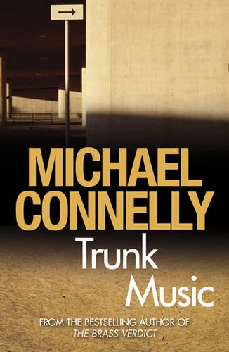 Trunk Music - Book #5 of the Harry Bosch