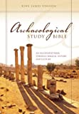 KJV, Archaeological Study Bible, Hardcover: An Illustrated Walk Through Biblical History and Culture