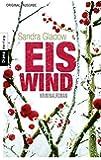 Eiswind: Kriminalroman (Die Anna-Lorenz-Reihe, Band 1)