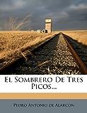 img - for El Sombrero de Tres Picos... (Spanish Edition) book / textbook / text book