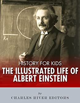 the life and history of albert Albert einstein is probably familiar to most people for his mathematical who was albert einstein facts about his life and review the history of atomic.