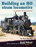 Building an HO steam locomotive: In brass and styrene