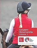 BHS Complete Horsemanship Volume 1: new edition for 2017
