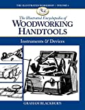 img - for The Illustrated Encyclopedia of Woodworking Handtools, Instruments & Devices (The Illustrated Workshop) book / textbook / text book