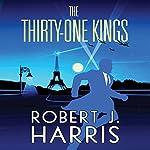 The Thirty-One Kings: Richard Hannay Returns   Robert J. Harris