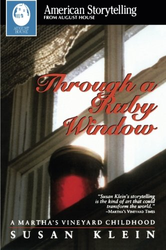 Through a Ruby Window (American Storytelling)