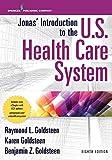 Jonas' Introduction to the U.S. Health Care