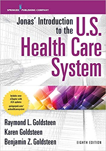 Jonas' Introduction to the U. S. Health Care System, 8th Edition