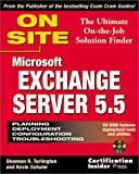 Exchange Server 5.5 on Site, Shannon R. Turlington, 1576102580