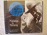Broadway: Mississippi to Monterey