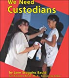 We Need Custodians, Jane Scoggins Bauld, 0736805303