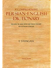 A Comprehensive Persian-English Dictionary: Including the Arabic Words and Phrases to Be Met with in Persian Literature