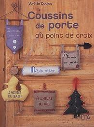 Coussins de porte : Au point de croix par Valérie Duclos